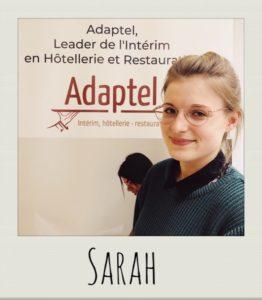 Portrait adaptel paris : Sarah, passionnée du monde de l'hôtellerie restauration